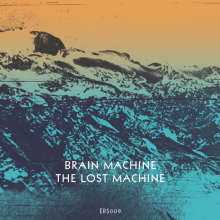 Brain Machine - The Lost Machine - Front Cover